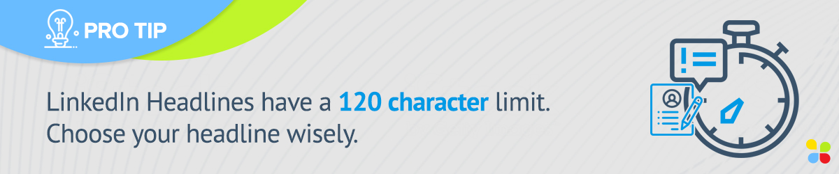 LinkedIn headline character limit is 120 characters