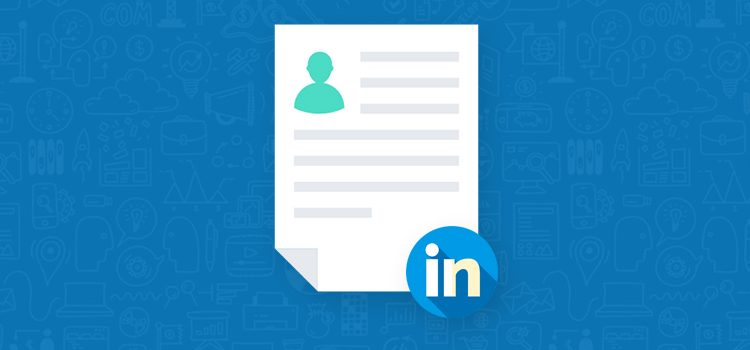 How to Write a LinkedIn Profile That Stands Out – A Step-by-Step Guide